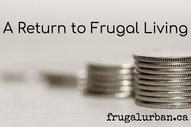 Return to Frugal Living